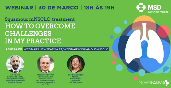 "Assista ao webinar ""Squamous mNSCLC treament – How to overcome challenges in my practice"""